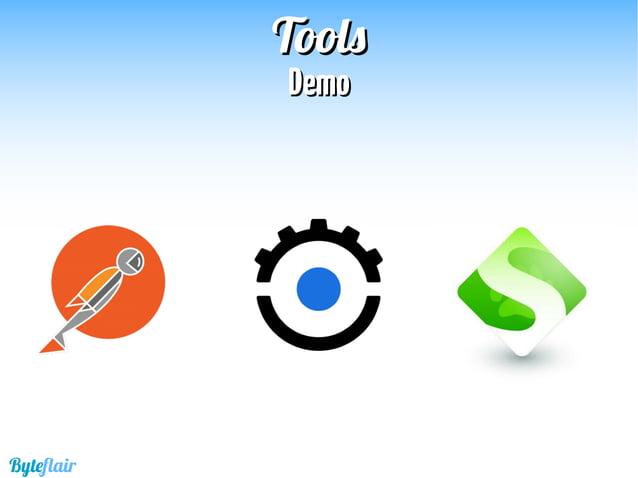 Byteflair ToolsTools LinksLinks Postman: http://www.getpostman.com/ Runscope: https://www.runscope.com/ Soap UI: http://ww...