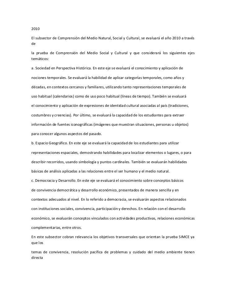 2010El subsector de Comprensión del Medio Natural, Social y Cultural, se evaluará el año 2010 a travésdela prueba de Compr...