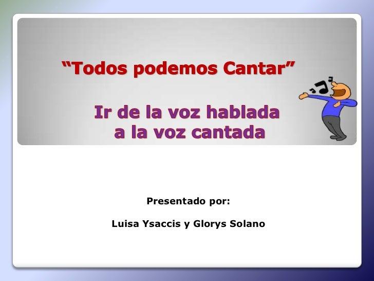 Presentado por:Luisa Ysaccis y Glorys Solano
