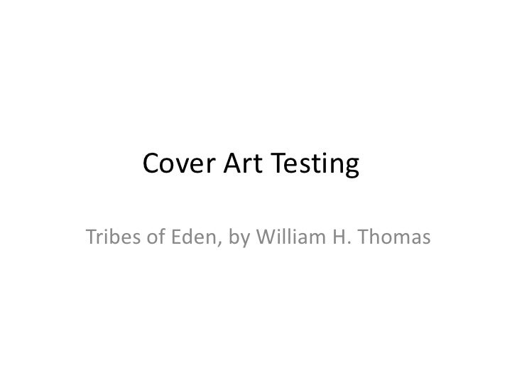 Cover Art TestingTribes of Eden, by William H. Thomas