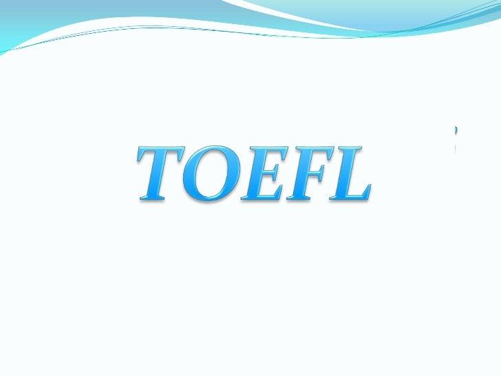 TOEFL® (Test of English as a Foreign Language) je standardizovaniispit kojim se proveravanivo znanja engleskog jezika kod ...