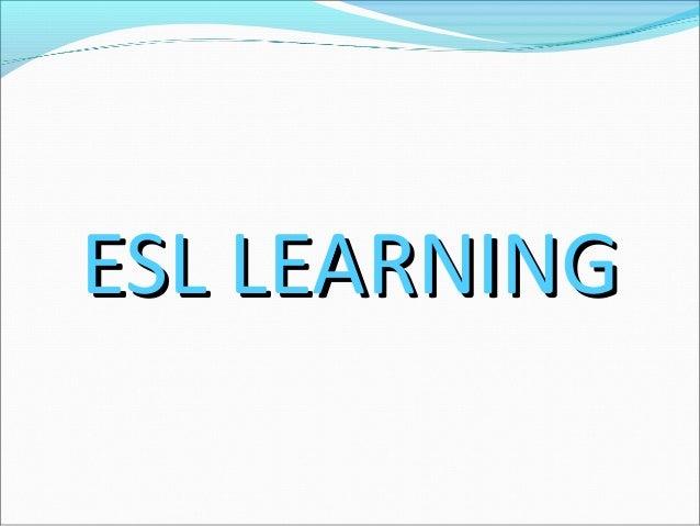 ESL LEARNING