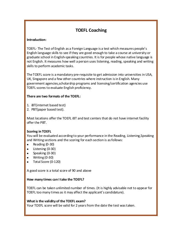 TOEFL Coaching Introduction: TOEFL- The Test of English as a Foreign Language is a test which measures people's English la...