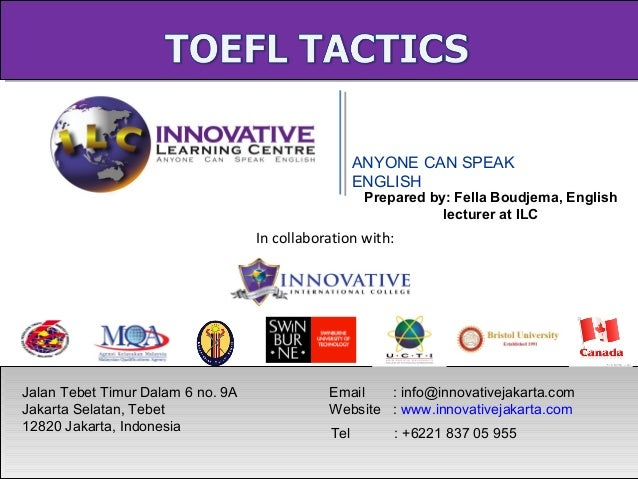 ANYONE CAN SPEAK ENGLISH Jalan Tebet Timur Dalam 6 no. 9A Jakarta Selatan, Tebet 12820 Jakarta, Indonesia Tel : +6221 837 ...