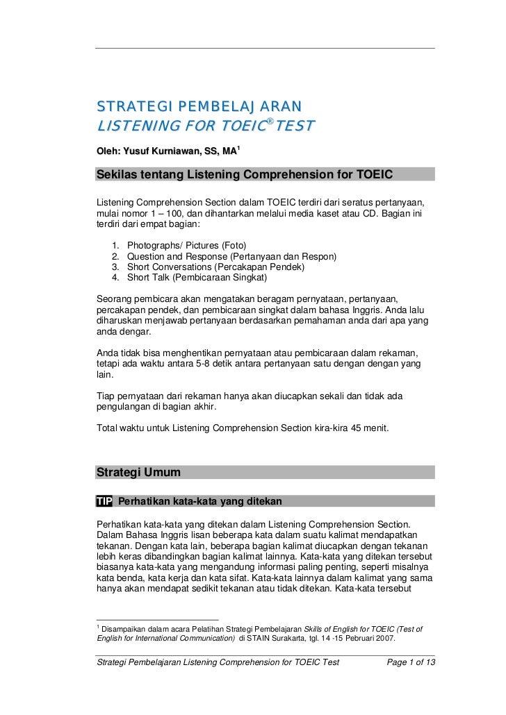 STRATEGI PEMBELAJARAN LISTENING FOR TOEICTEST Oleh: Yusuf Kurniawan, SS, MA1  Sekilas tentang Listening Comprehension for...