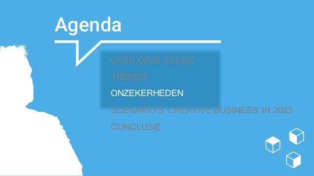 paulblok.com   Agenda Eerste onderwerp Tweede onderwerp Derde onderwerp OVER DEZE SESSIE TRENDS ONZEKERHEDEN SCENARIO'S ...