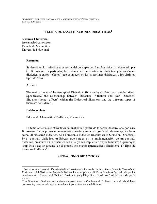 CUADERNOS DE INVESTIGACIÓN Y FORMACIÓN EN EDUCACIÓN MATEMÁTICA 2006, Año 1, Número 2  TEORÍA DE LAS SITUACIONES DIDÁCTICAS...