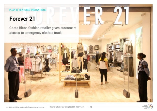 PLAN B: FEATURED INNOVATIONS  Forever 21  Costa Rican fashion retailer gives customers  access to emergency clothes truck ...