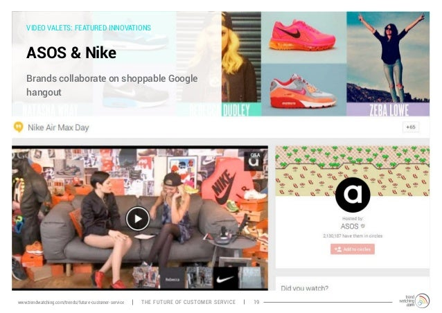 VIDEO VALETS: FEATURED INNOVATIONS  ASOS & Nike  Brands collaborate on shoppable Google  hangout  www.trendwatching.com/tr...