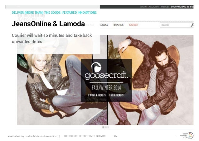DELIVER (MORE THAN) THE GOODS: FEATURED INNOVATIONS  JeansOnline & Lamoda  Courier will wait 15 minutes and take back  unw...