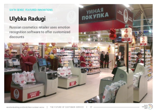 SIXTH SENSE: FEATURED INNOVATIONS  Ulybka Radugi  Russian cosmetics retailer uses emotion  recognition software to offer c...