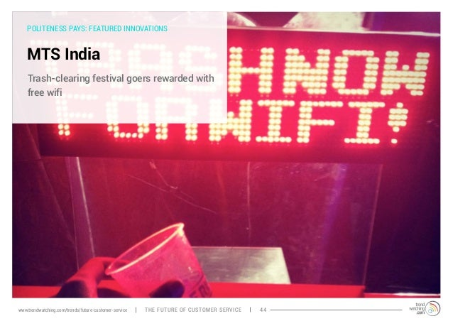 POLITENESS PAYS: FEATURED INNOVATIONS  MTS India  Trash-clearing festival goers rewarded with  free wifi  www.trendwatchin...