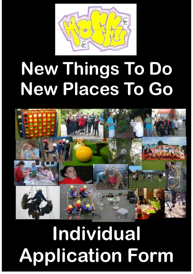 New Things To Do New Places To Go Individual Application Form