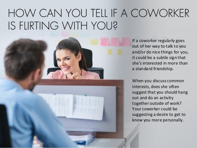 How to tell if a coworker is flirting