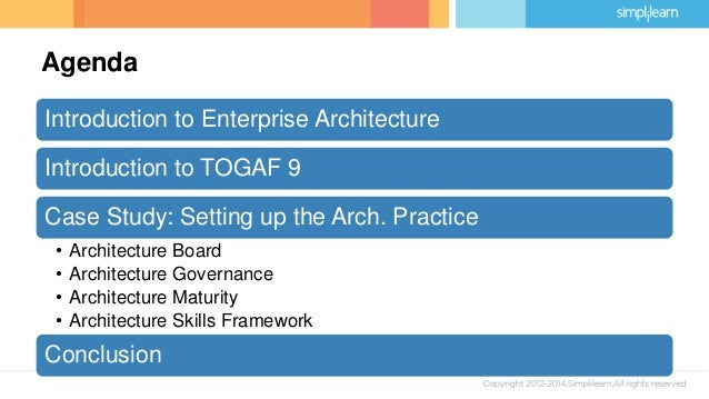 A togaf case study 3 agenda introduction to enterprise architecture introduction to togaf malvernweather Image collections
