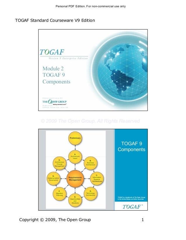 Personal PDF Edition. For non-commercial use onlyTOGAF Standard Courseware V9 Edition            Module 2            TOGAF...