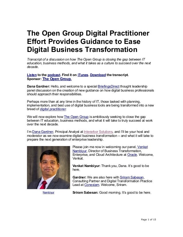 Page 1 of 15 The Open Group Digital Practitioner Effort Provides Guidance to Ease Digital Business Transformation Transcri...