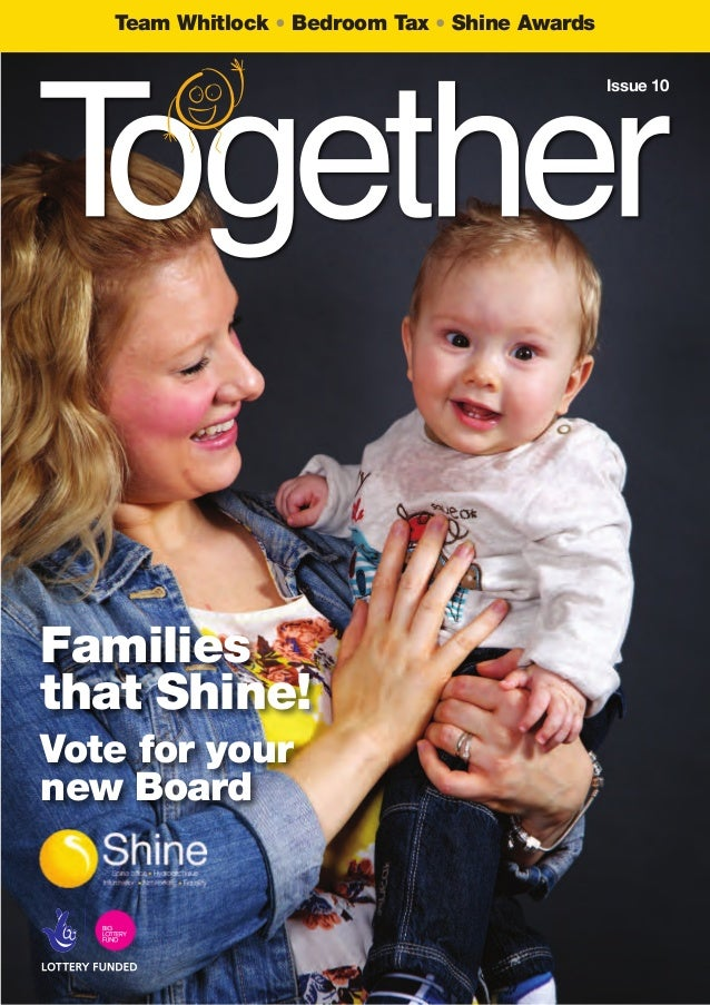 Team Whitlock Bedroom Tax Shine Awards Families that Shine! Vote for your new Board Issue 10