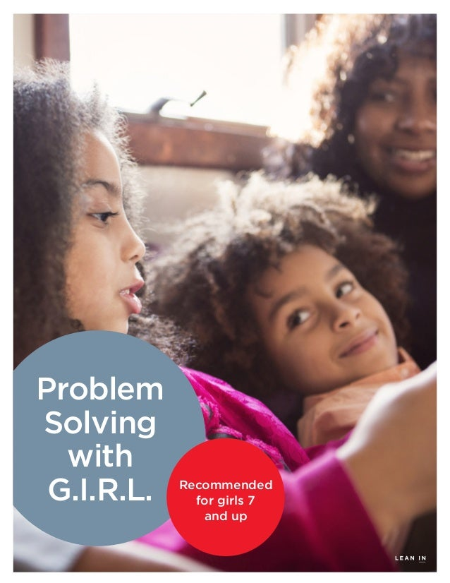 Problem Solving with G.I.R.L. Recommended for girls 7 and up