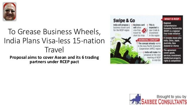 To grease business wheels india plans visa less 15 nation travel to grease business wheels india plans visa less 15 nation travel proposal aims colourmoves