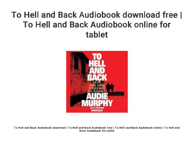 Download-pdf) to hell and back ebook.