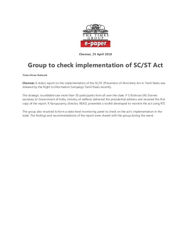 Chennai, 25 April 2018 Group to check implementation of SC/ST Act Times News Network Chennai: A status report on the imple...