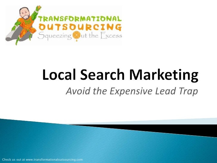 Avoid the Expensive Lead TrapCheck us out at www.transformationaloutsourcing.com