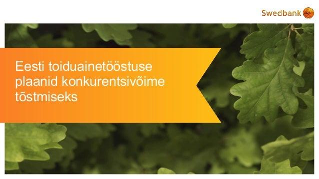 Eesti toiduainetööstuse plaanid konkurentsivõime tõstmiseks