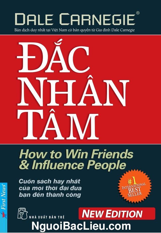 Kết quả hình ảnh cho 5. How to win friends and influence people (Đắc nhân tâm - Dale Carnegie) Chủ đề: Kinh doanh, quản trị và lãnh đạo