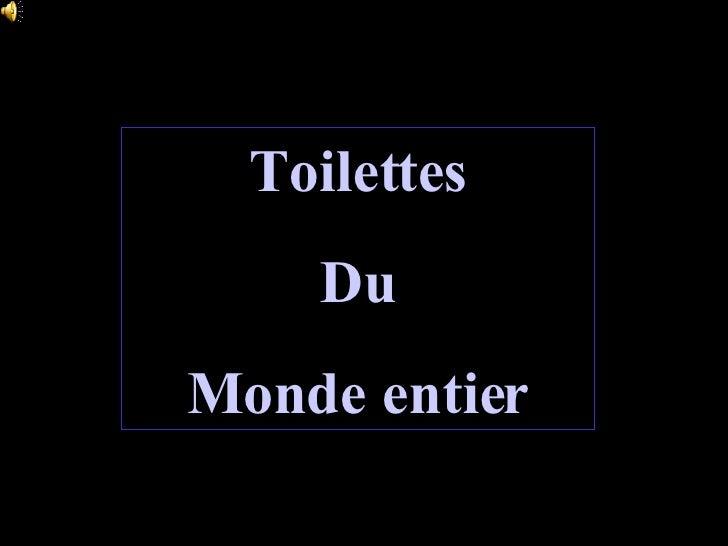 Toilettes Du Monde entier