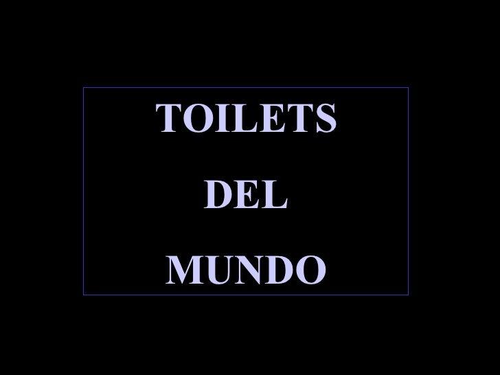 TOILETS DEL MUNDO