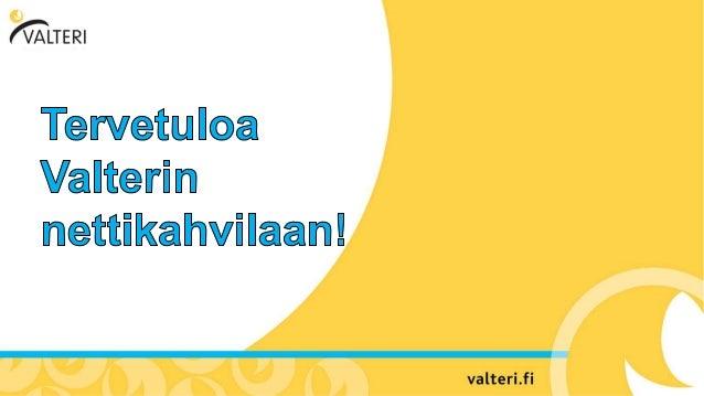 05.09.2017 Heljä Happonen ja Päivi Lång Nettikahvila: Toiminta-alueittain etenevä opetus & Valteri-OPS palapelimalli Toimi...