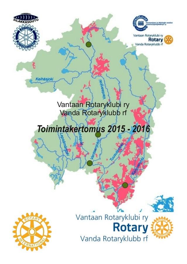 1 VantaanRotaryklubiry VandaRotaryklubbrf Toimintakertomus20152016