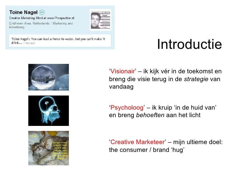 Dialogue Branding | Dialogue Marketing | Gastcollege | door Toine Nagel  Slide 3