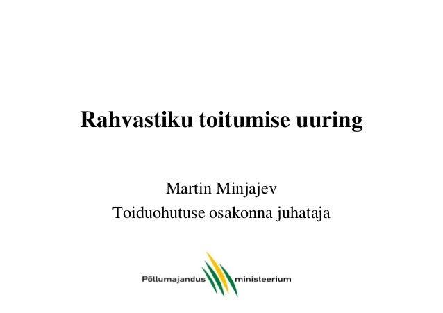 Rahvastiku toitumise uuring Martin Minjajev Toiduohutuse osakonna juhataja