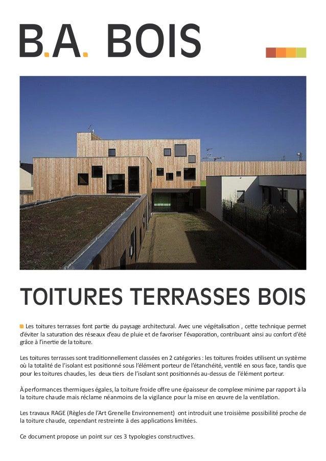 Toitures terrasses bois Les toitures terrasses font partie du paysage architectural. Avec une végétalisation , cette techn...