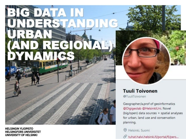 NoRSA 2019 Keynote: Tuuli Toivonen - Big Data for Analysing Urban and Regional Dynamics Slide 2