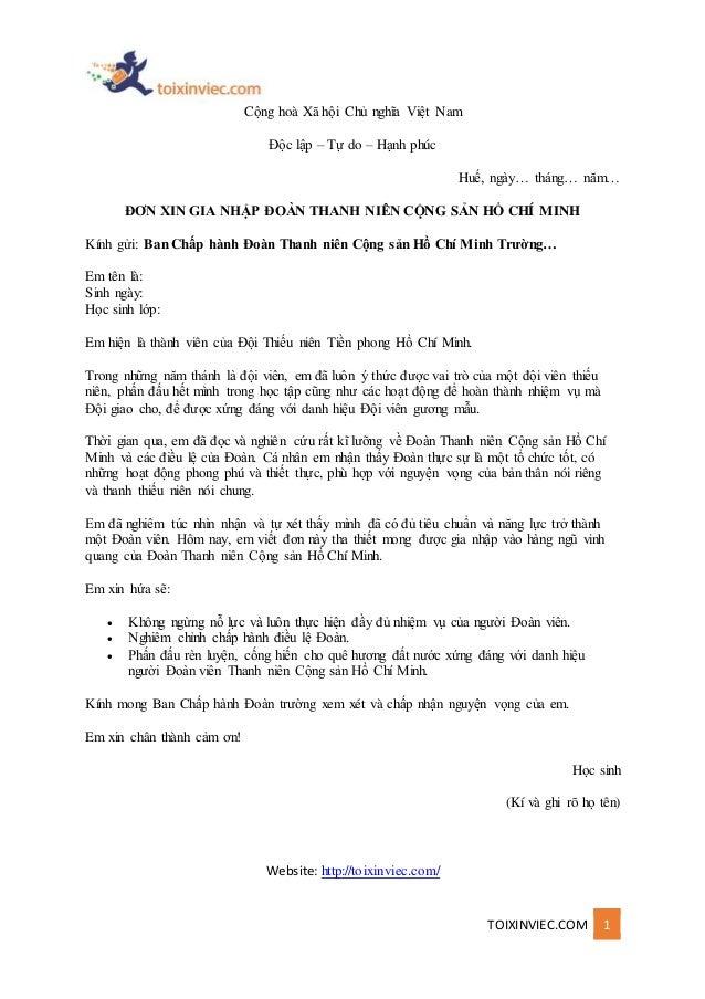 TOIXINVIEC.COM 1 Cộng hoà Xã hội Chủ nghĩa Việt Nam Độc lập – Tự do – Hạnh phúc Huế, ngày… tháng… năm… ĐƠN XIN GIA NHẬP ĐO...