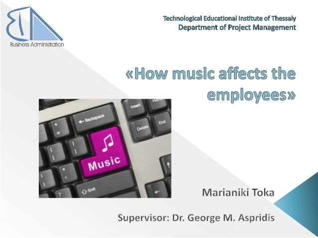  The role of music  The hearing  Music in the workplace  Conclusions