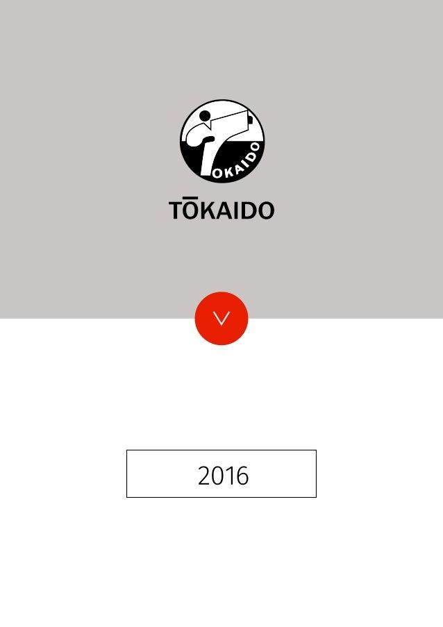 TOKAIDO Dal 1956 Tokaido fornisce i praticanti del Giappone e di tutto il mondo di uniformi, cinture, protezioni ed altri ...