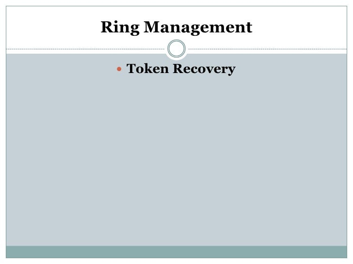 Ring Management  Token Recovery
