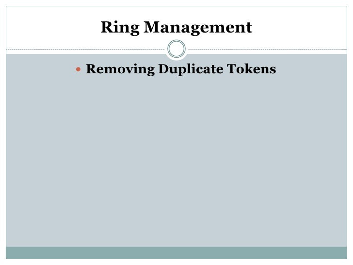 Ring Management Removing Duplicate Tokens
