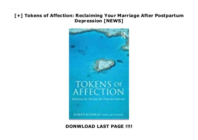 Tokens of Affection: Reclaiming Your Marriage After ...