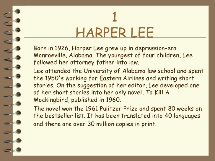 to kill a mockingbird short Harper lee is best known for writing the pulitzer prize-winning best-seller to kill a mockingbird (1960) and go set a watchman (2015), which portrays the later years of the finch family learn.