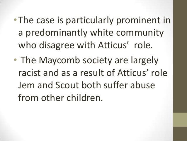 the important role of atticus in the lives of jem and scout in the novel to kill a mockingbird To kill a mockingbird (1962) was directed by robert mulligan  atticus and  scout finch  scout, the narrator of the story, and her 10-year-old brother jem  they live in a  their naturalness and honesty in the roles are a joy.