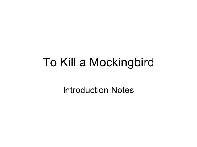 To Kill a Mockingbird   Introduction Notes