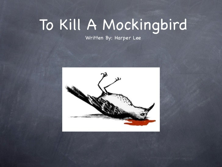 mockingbirds in to kill a mocking To kill a mockingbird [harper lee] on amazoncom free shipping on qualifying offers the unforgettable novel of a childhood in a sleepy southern town and the crisis of conscience that rocked it.