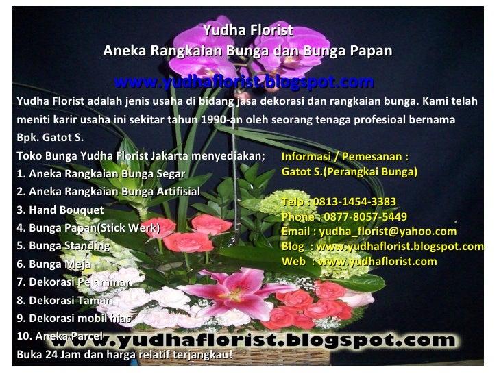 Yudha Florist                Aneka Rangkaian Bunga dan Bunga Papan                  www.yudhaflorist.blogspot.comYudha Flo...