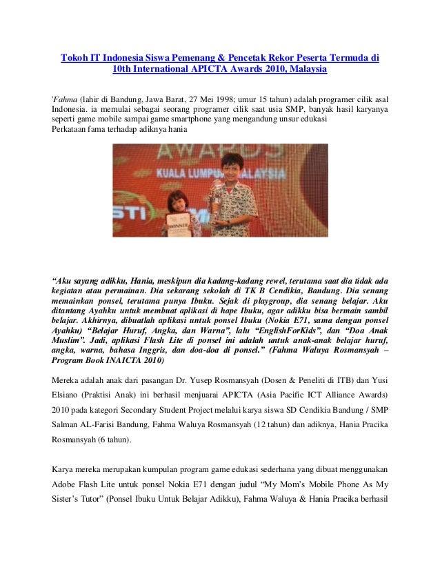 Tokoh IT Indonesia Siswa Pemenang & Pencetak Rekor Peserta Termuda di10th International APICTA Awards 2010, MalaysiaFahma ...