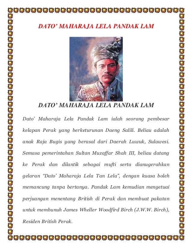 Latar Belakang Dato Maharaja Lela Sejarah